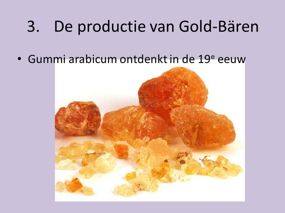 3. De productie van Gold-Bären • Gummi arabicum ontdenkt in de 19 e eeuw