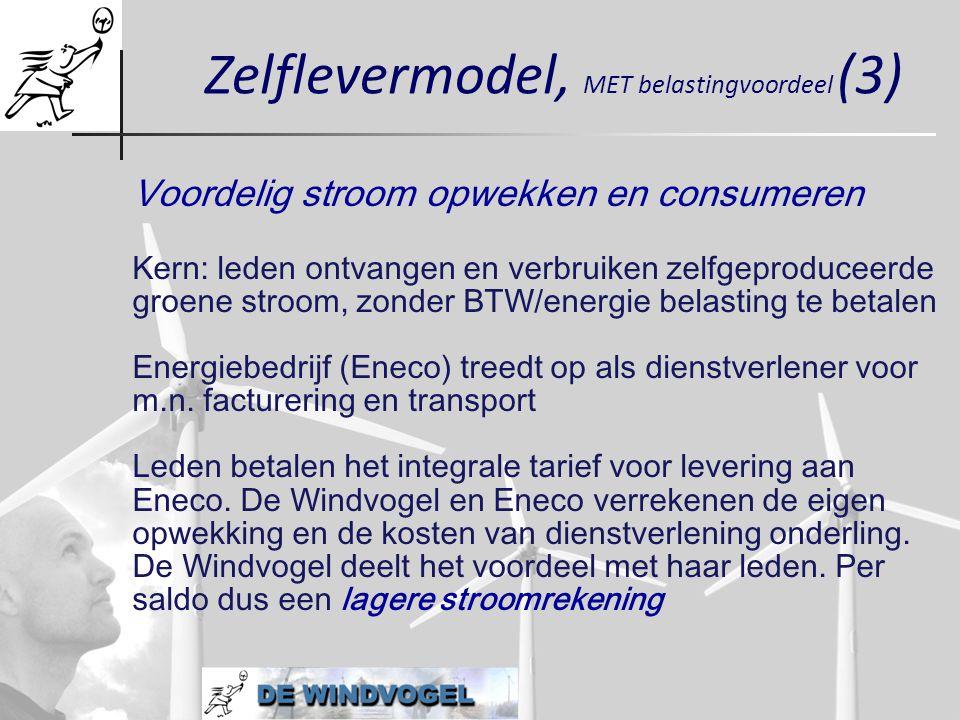 Voordelig stroom opwekken en consumeren Kern: leden ontvangen en verbruiken zelfgeproduceerde groene stroom, zonder BTW/energie belasting te betalen E