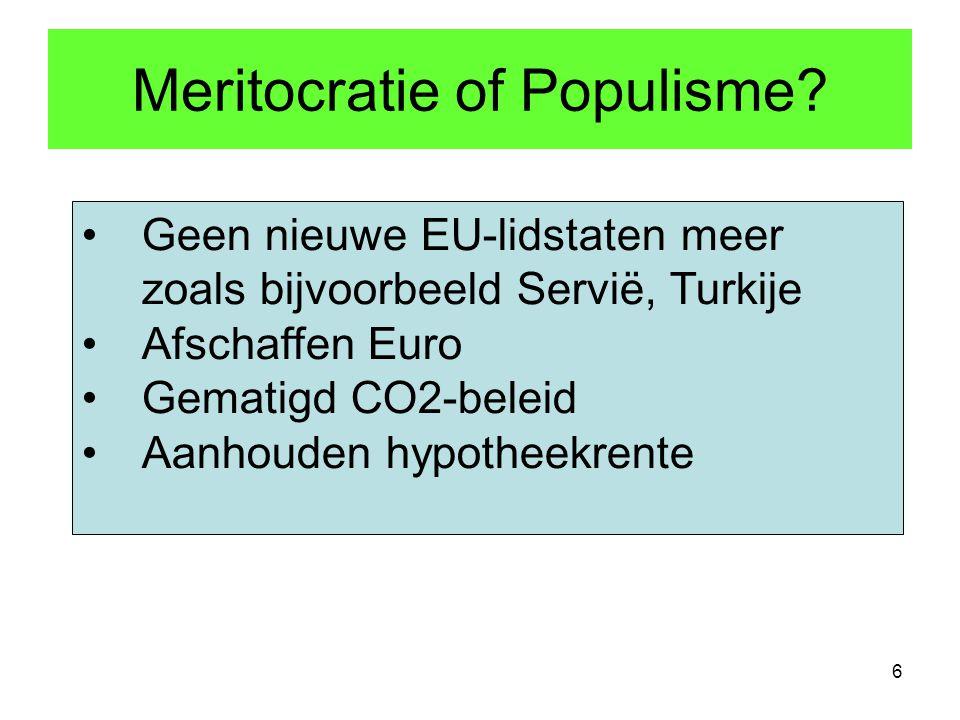 Meritocratie of Populisme.