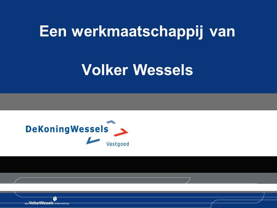 Een werkmaatschappij van Volker Wessels