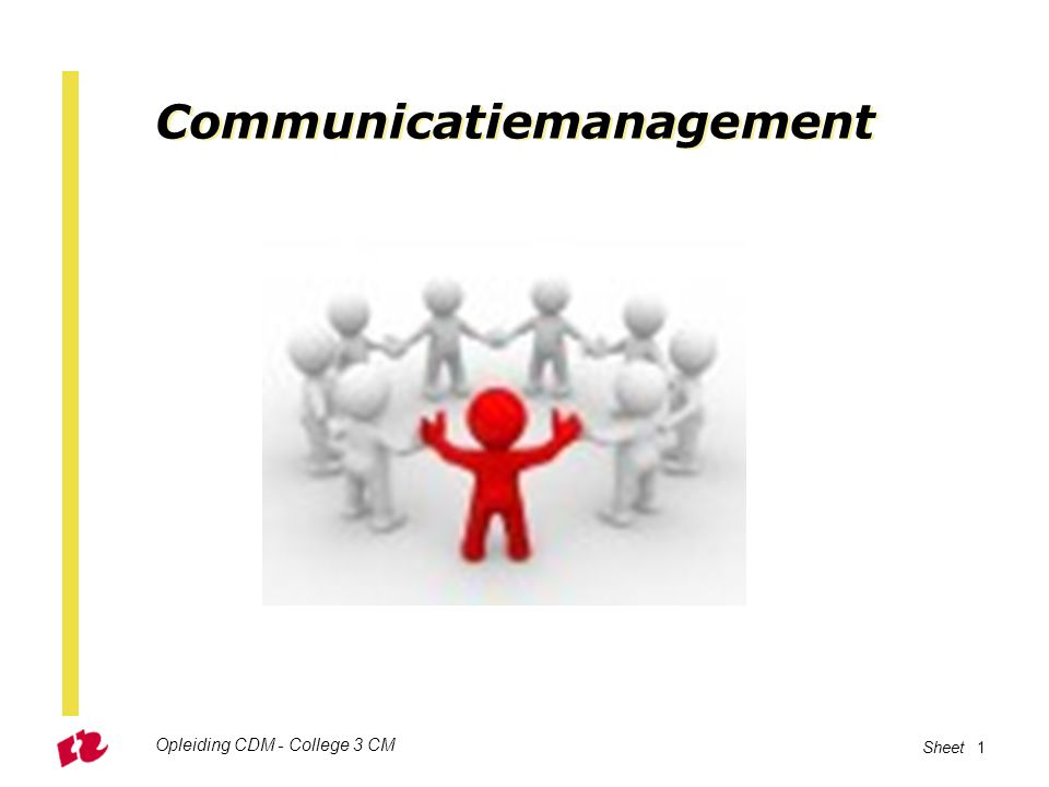 Communicatiemanagement Opleiding CDM - College 3 CM Sheet 1