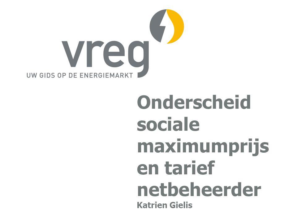 Onderscheid sociale maximumprijs en tarief netbeheerder Katrien Gielis