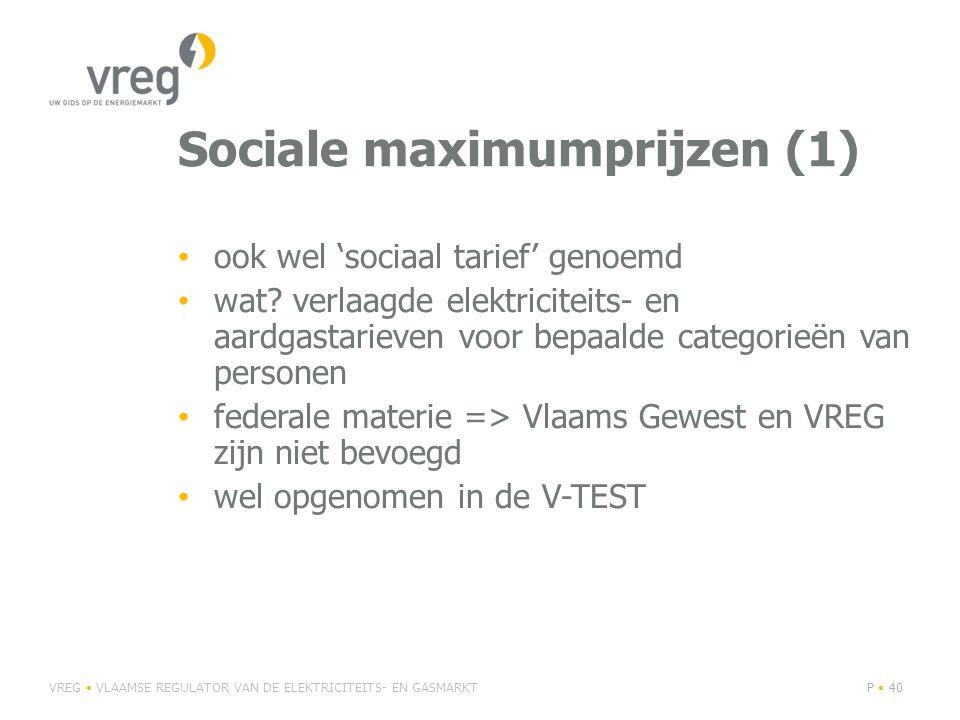 Sociale maximumprijzen (1) • ook wel 'sociaal tarief' genoemd • wat.