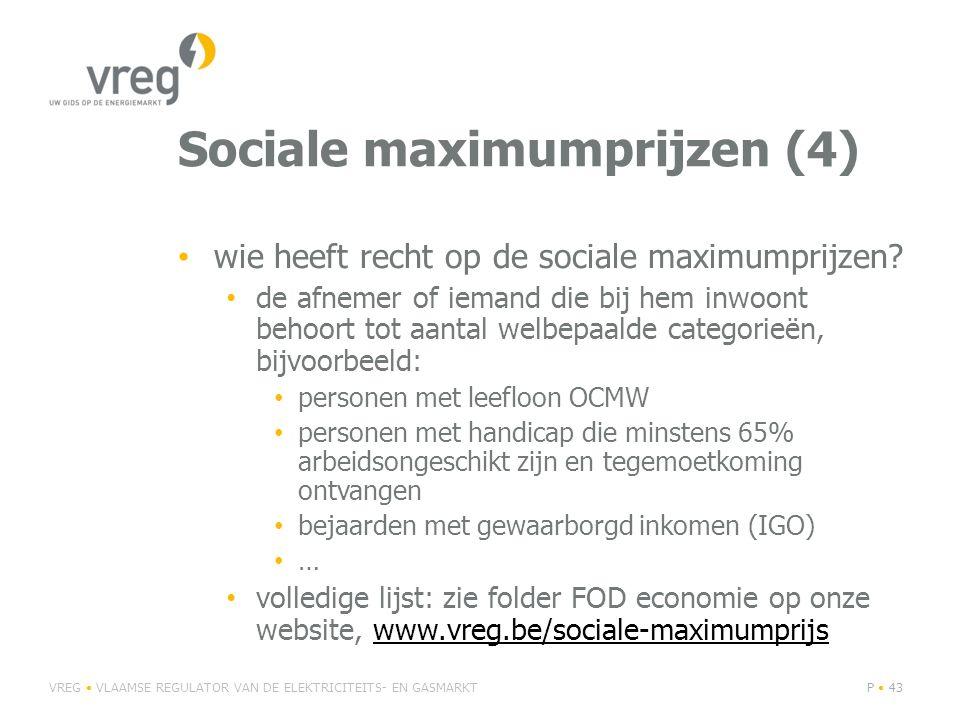 Sociale maximumprijzen (4) • wie heeft recht op de sociale maximumprijzen.
