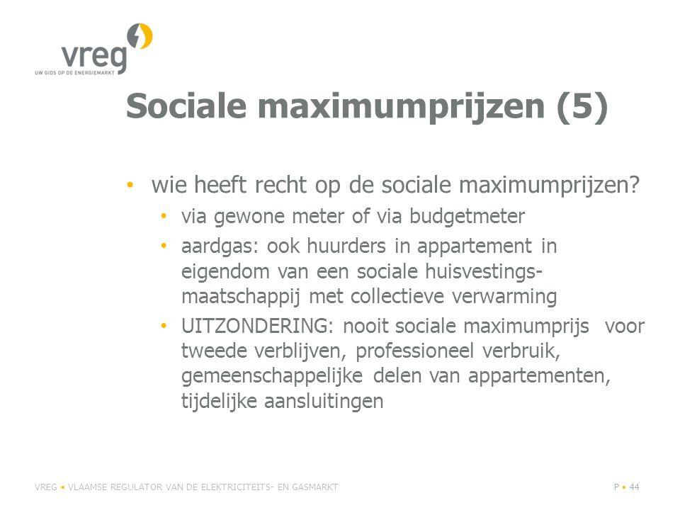 Sociale maximumprijzen (5) • wie heeft recht op de sociale maximumprijzen.