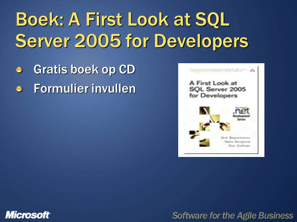 Boek: A First Look at SQL Server 2005 for Developers Gratis boek op CD Formulier invullen
