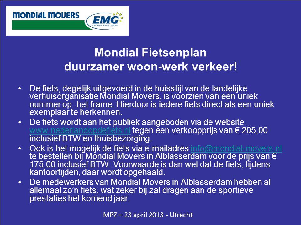 Mondial Fietsenplan duurzamer woon-werk verkeer! •De fiets, degelijk uitgevoerd in de huisstijl van de landelijke verhuisorganisatie Mondial Movers, i
