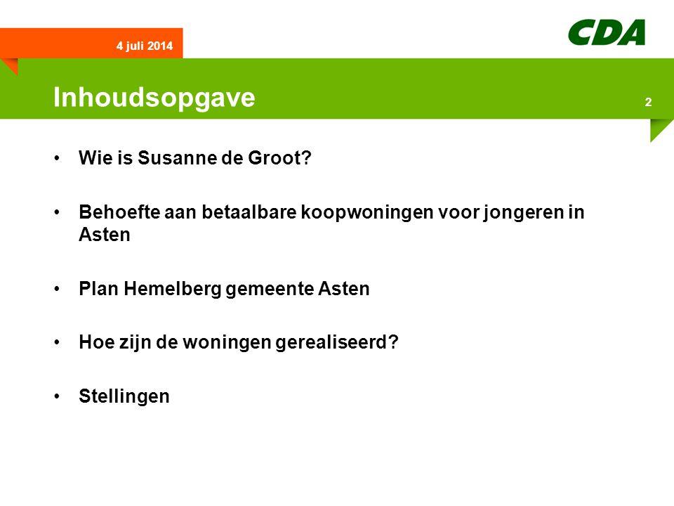 Inhoudsopgave •Wie is Susanne de Groot.