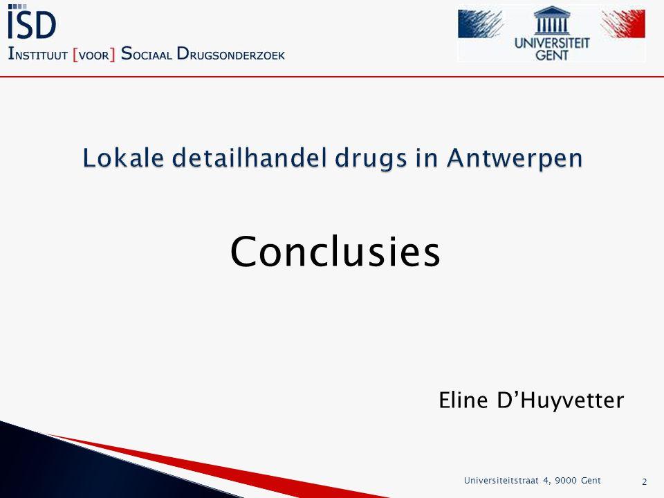 Conclusies Eline D'Huyvetter Universiteitstraat 4, 9000 Gent 2