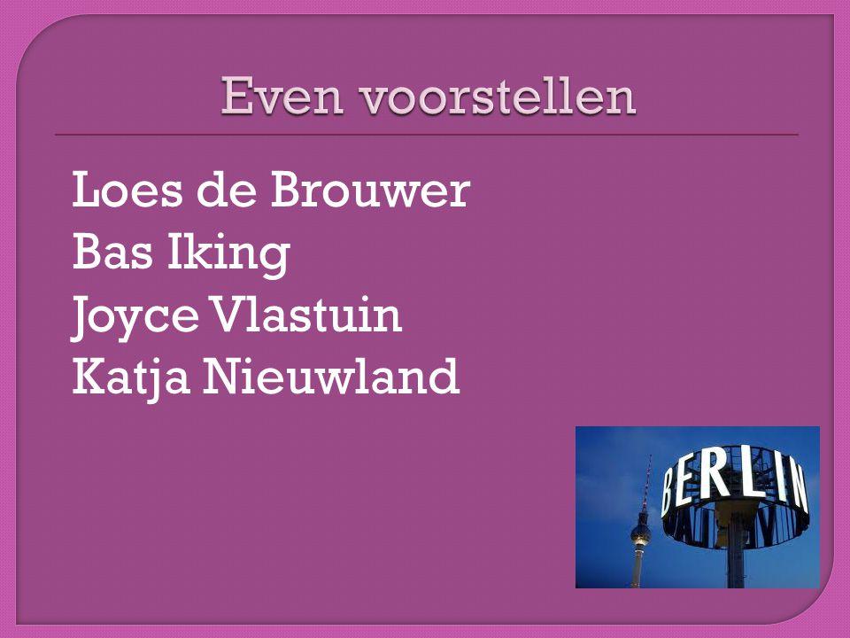 Loes de Brouwer Bas Iking Joyce Vlastuin Katja Nieuwland