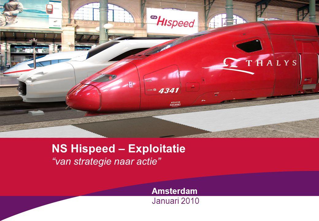 """NS Hispeed – Exploitatie """"van strategie naar actie"""" Amsterdam Januari 2010"""