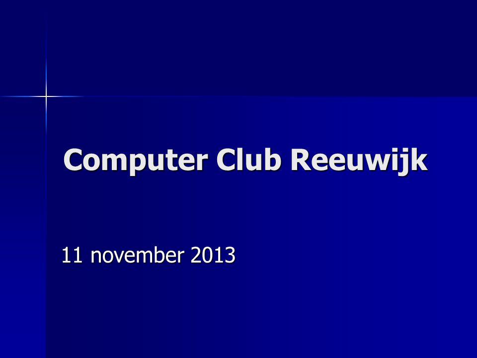 Computer Club Reeuwijk 11 november 2013