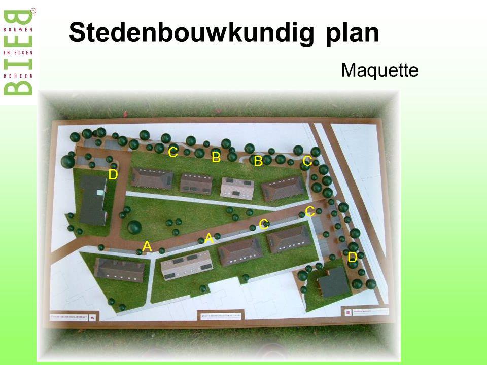 Stedenbouwkundig plan Maquette D D A A B B C C C C