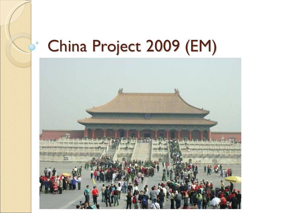 China Project 2009 (EM)
