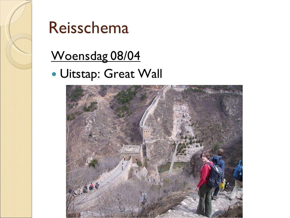 Woensdag 08/04  Uitstap: Great Wall