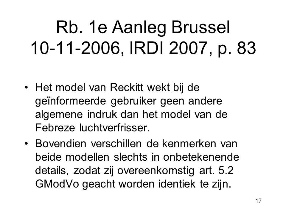 17 Rb. 1e Aanleg Brussel 10-11-2006, IRDI 2007, p.