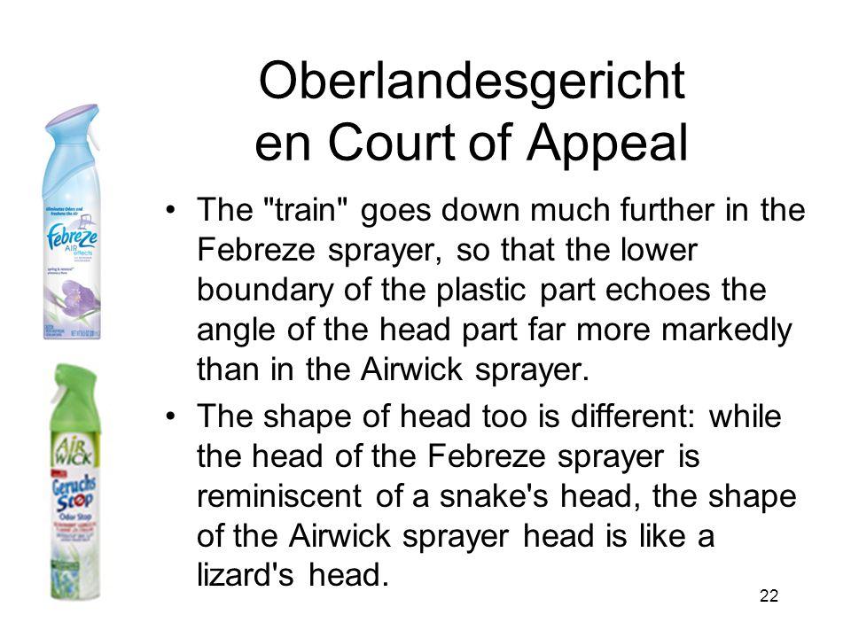 22 Oberlandesgericht en Court of Appeal •The