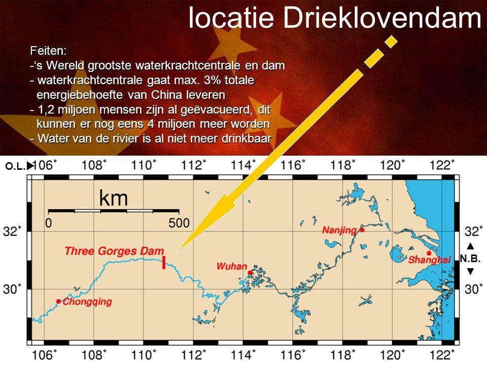 8 locatie Drieklovendam O.L.  ▲ N.B. ▼ Feiten: -'s Wereld grootste waterkrachtcentrale en dam - waterkrachtcentrale gaat max. 3% totale energiebehoef