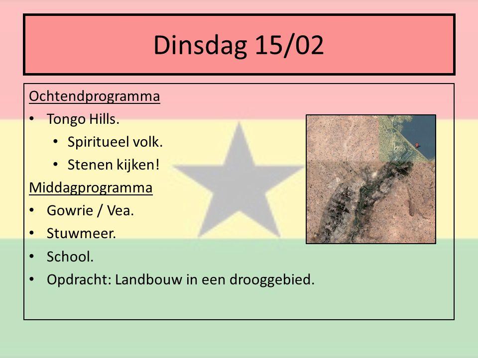 Dinsdag 15/02 Ochtendprogramma • Tongo Hills. • Spiritueel volk.