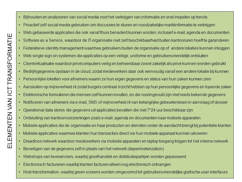 De uitdaging 8 Sociale Transformatie Business TransformatieICT Transformatie De 'capstone' (lett.