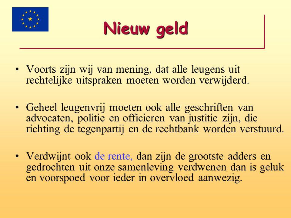 1000 euro gestort •Iedereen (behalve de rijken ) wordt met dit rentesysteem in de schulden gejaagd en dat is de bedoeling.
