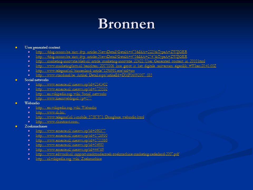 Bronnen  User generated content  http://4dag.cronos.be/zint/dvp_articles.NewsDetail?GetalA=475&IdA=2225&TypeA=ZWIJGER http://4dag.cronos.be/zint/dvp