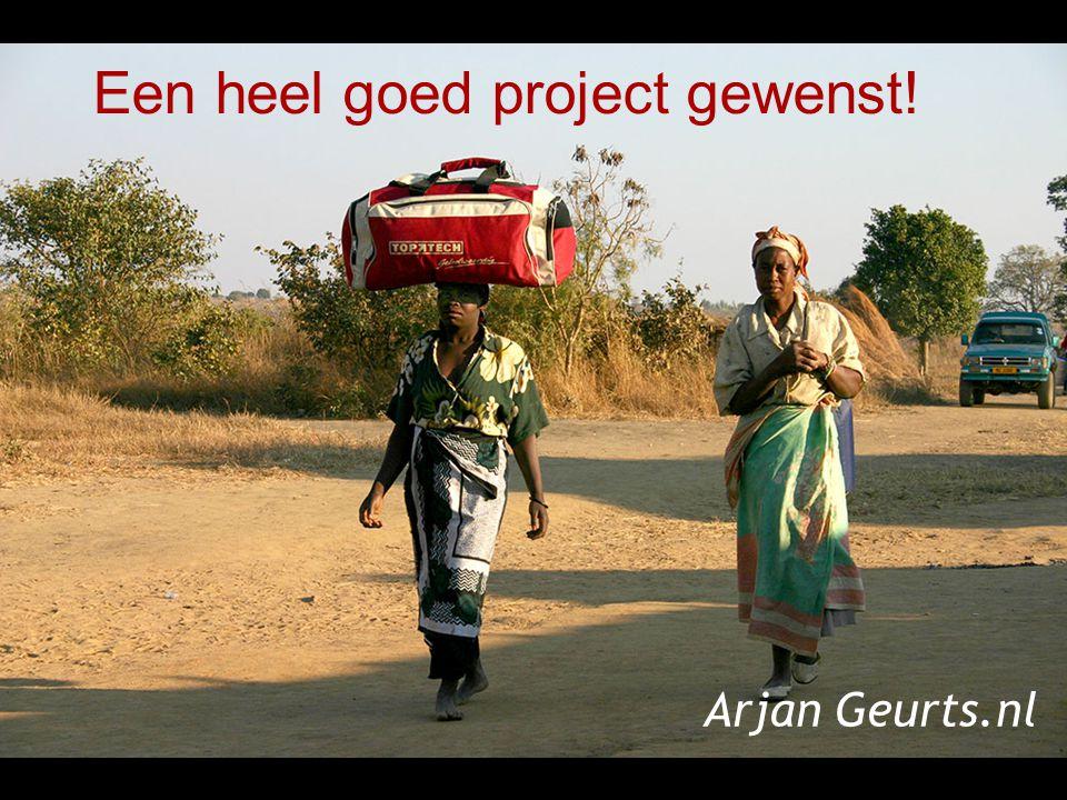 Een heel goed project gewenst! Arjan Geurts.nl