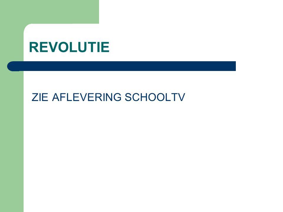 REVOLUTIE ZIE AFLEVERING SCHOOLTV