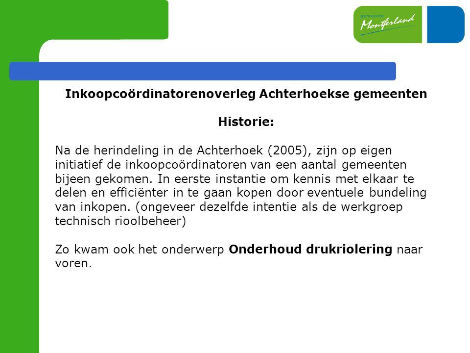 Inkoopcoördinatorenoverleg Achterhoekse gemeenten Historie: Na de herindeling in de Achterhoek (2005), zijn op eigen initiatief de inkoopcoördinatoren van een aantal gemeenten bijeen gekomen.