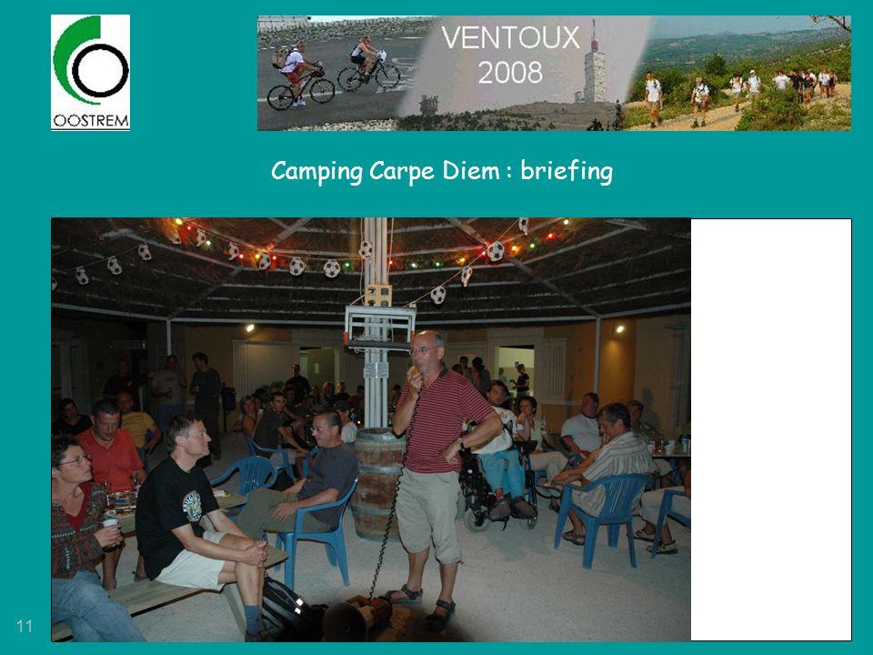 11 Camping Carpe Diem : briefing