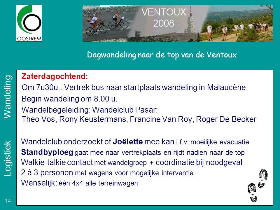 14 Dagwandeling naar de top van de Ventoux Zaterdagochtend: Om 7u30u.: Vertrek bus naar startplaats wandeling in Malaucène Begin wandeling om 8.00 u.