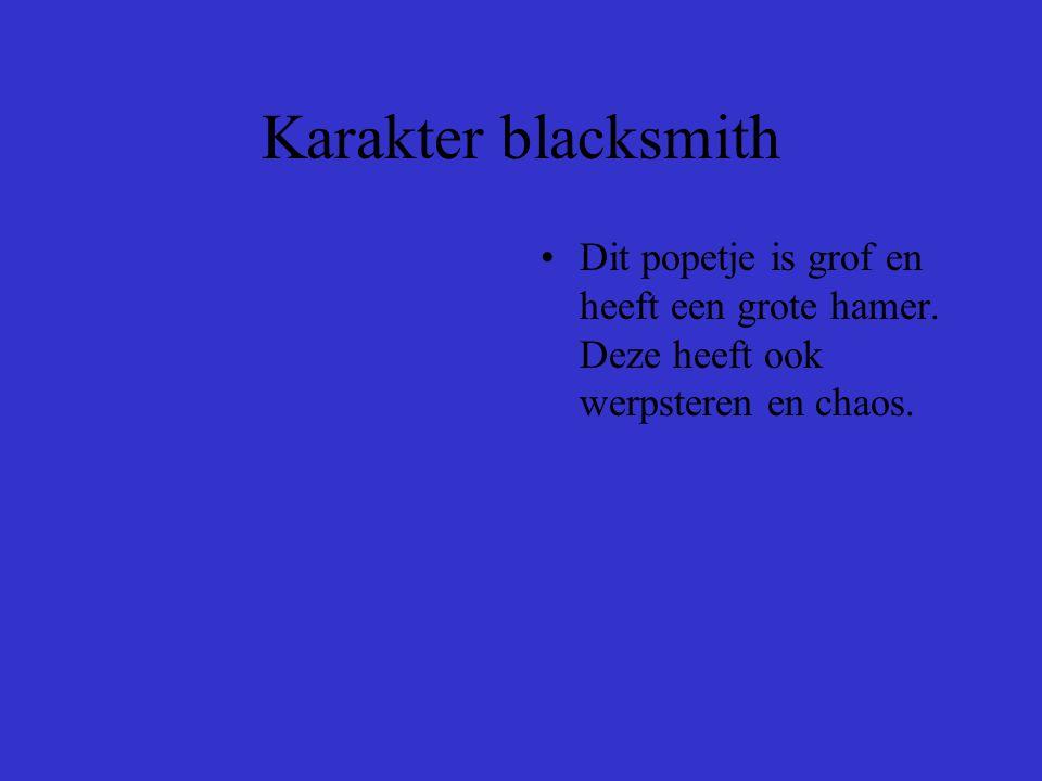 Karakter blacksmith •Dit popetje is grof en heeft een grote hamer.
