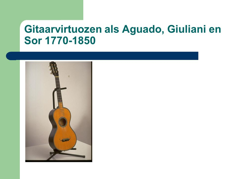 Gitaarvirtuozen als Aguado, Giuliani en Sor 1770-1850
