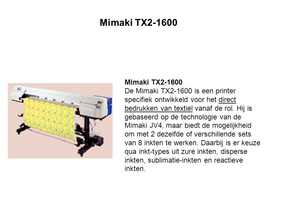 Tx2-1600 can mount ink variations for a total of 8 colors including 4 basic colors (CMYK) and 4 special colors.