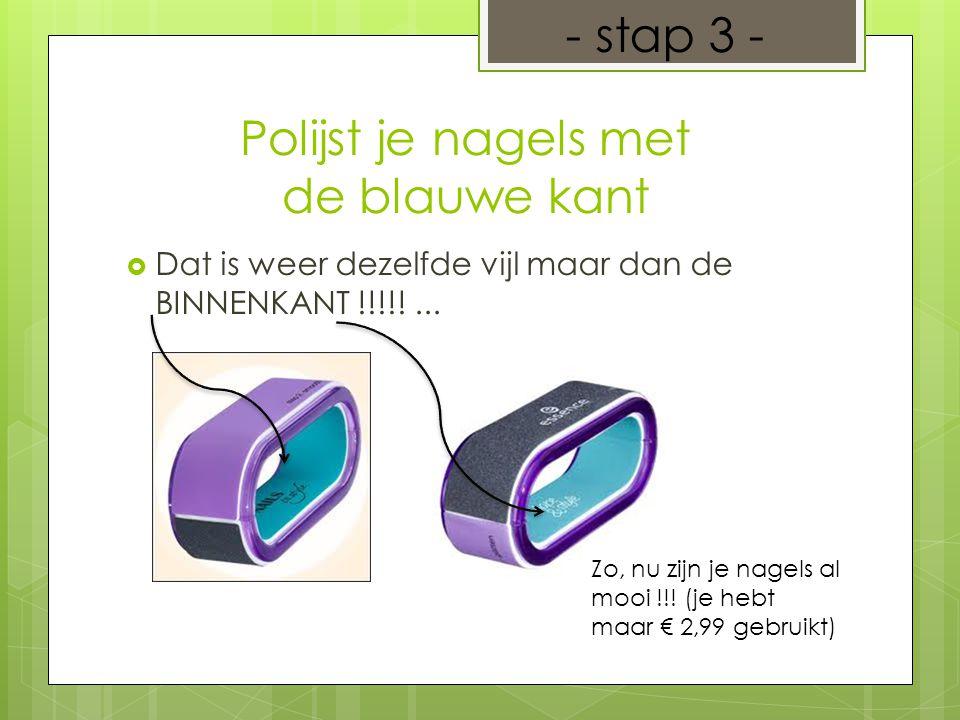 Lak een basis nagellak op je nagels !!.-> Het is niet duur en het kost maar € 2,99!!.