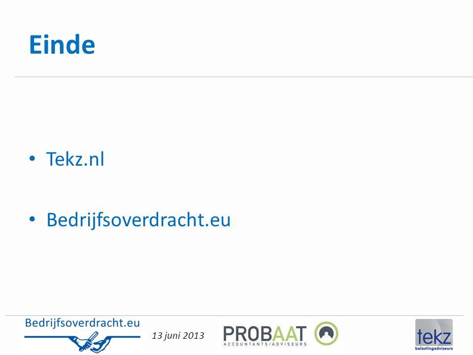 13 juni 2013 Einde • Tekz.nl • Bedrijfsoverdracht.eu