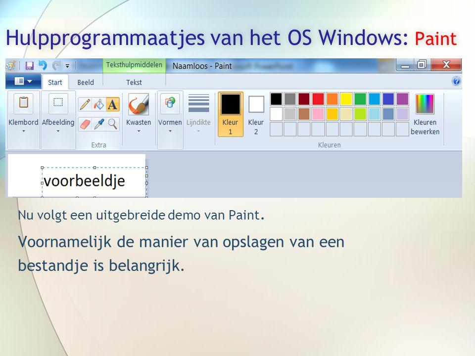 Hulpprogrammaatjes van het OS Windows: Paint Nu volgt een uitgebreide demo van Paint.