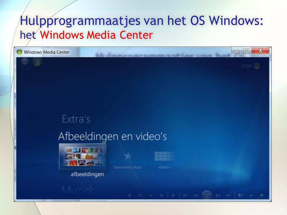 Hulpprogrammaatjes van het OS Windows: het Windows Media Center