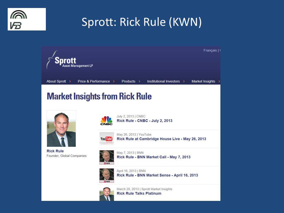 Sprott: Rick Rule (KWN)
