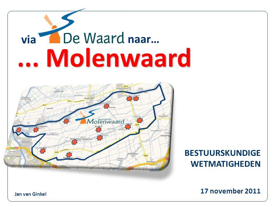 ... Molenwaard via 17 november 2011 naar… BESTUURSKUNDIGE WETMATIGHEDEN Jan van Ginkel