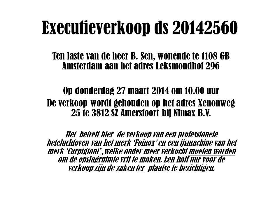 Executieverkoop ds 20142560 Ten laste van de heer B.