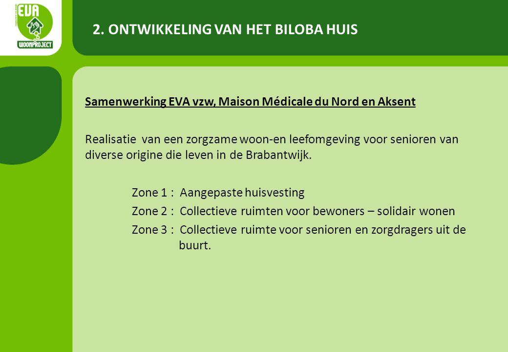 Samenwerking EVA vzw, Maison Médicale du Nord en Aksent Realisatie van een zorgzame woon-en leefomgeving voor senioren van diverse origine die leven in de Brabantwijk.