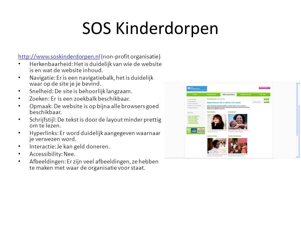 SOS Kinderdorpen http://www.soskinderdorpen.nlhttp://www.soskinderdorpen.nl (non-profit organisatie) • Herkenbaarheid: Het is duidelijk van wie de web