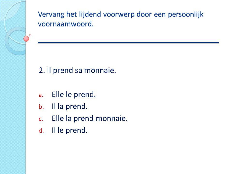 Vertaal het onderstreepte voorzetsel naar het Nederlands _____________________________ 12.