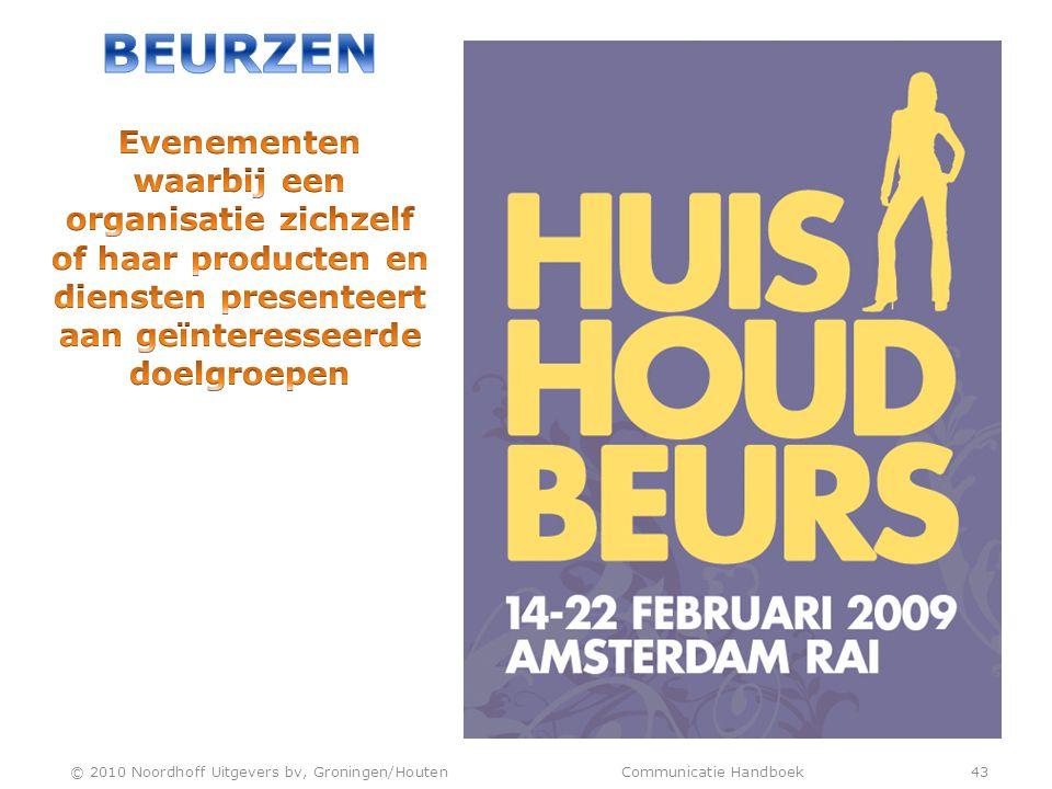 © 2010 Noordhoff Uitgevers bv, Groningen/Houten Communicatie Handboek 43