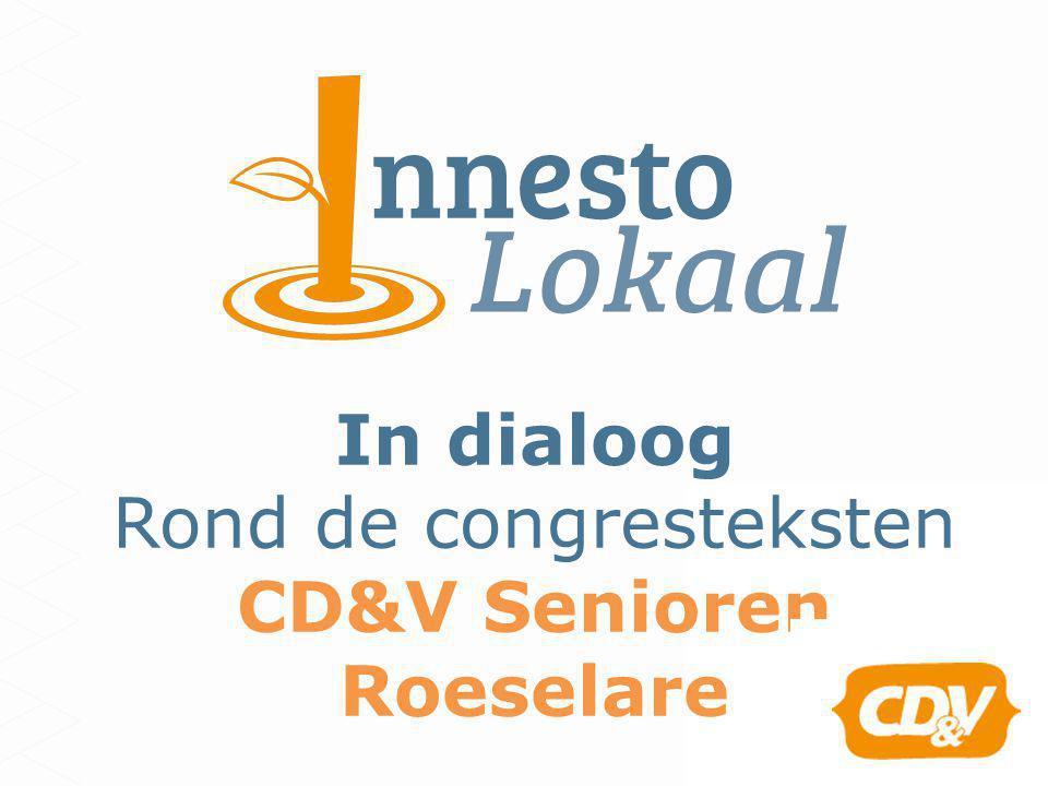 In dialoog Rond de congresteksten CD&V Senioren Roeselare