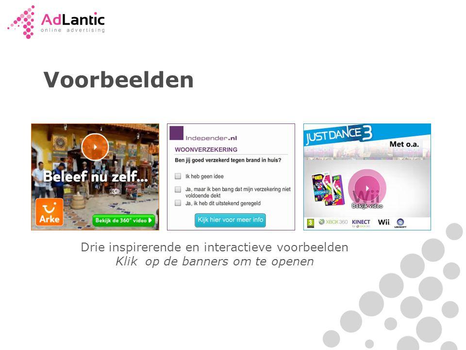 Voorbeelden Drie inspirerende en interactieve voorbeelden Klik op de banners om te openen