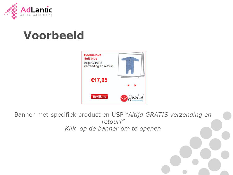 Voorbeeld Banner met specifiek product en USP Altijd GRATIS verzending en retour! Klik op de banner om te openen