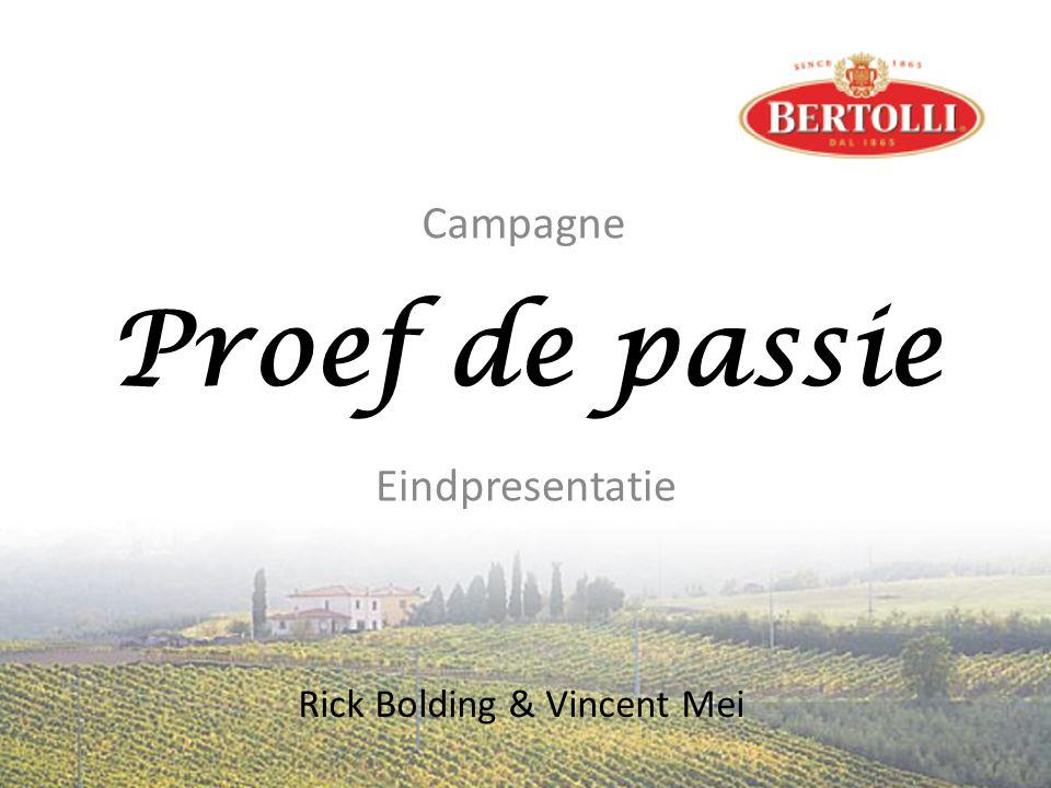 Proef de passie Eindpresentatie Rick Bolding & Vincent Mei Campagne
