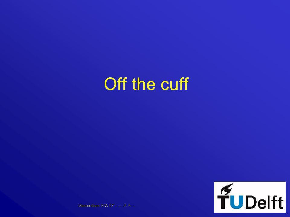 Masterclass IVW 07      Off the cuff
